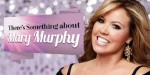 There's Something About Mary Murphy