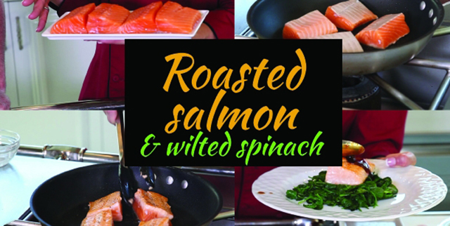 Roasted Salmon and Wilted Spinach Recipe