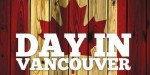 Day in Vancouver: Natural Surroundings and Limitless Attractions