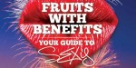 Fruit with Benefits: Your Guide to Sexy