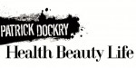 PATRICK DOCKRY HEALTH BEAUTY LIFE – EXCLUSIVE TRAILER!