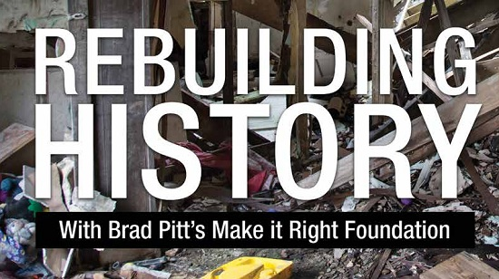 brad pitts make it right rebuilding history