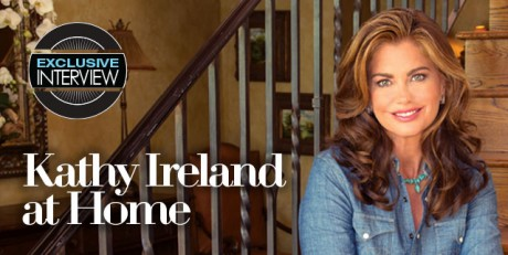 At Home With Kathy Ireland