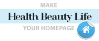 Make Health Beauty Life Your Homepage