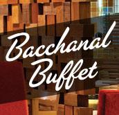 Bacchanal Buffet