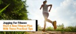 Healthy Habit: Jogging for Fitness