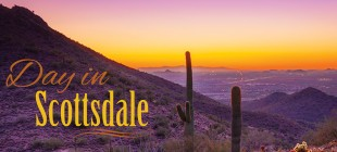 Visit Scottsdale and Spend the Day