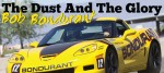 Bondurant: The Dust and The Glory