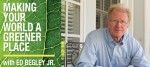 Green Living Tips with Ed Begley Jr.