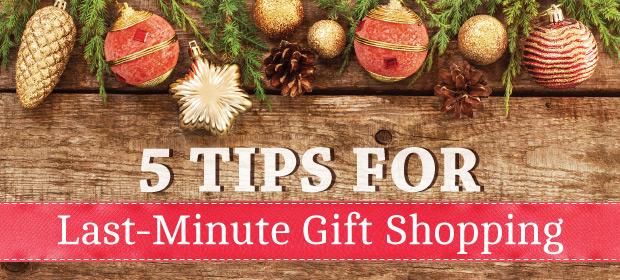5_TIPS_FOR_LAST-MINUTE_GIFT_SHOPPING_WB_BNR