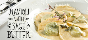 "A Romantic Dinner for Two: The Dinner ""Ravioli with Sage Butter"""