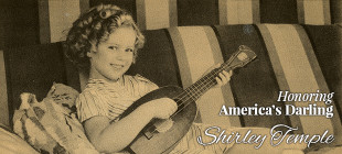 Shirley Temple – America's Little Darling